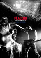 Placebo - Soulmates Never Dies - Live In Paris